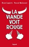 René Laporte et Pascal Mainsant - La viande voit rouge.
