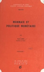 René Larre - Monnaie et politique monétaire, 1969-1970 (1).
