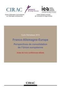 René Lasserre - France-Allemagne-Europe - Perspectives de consolidation de l'Union européenne.