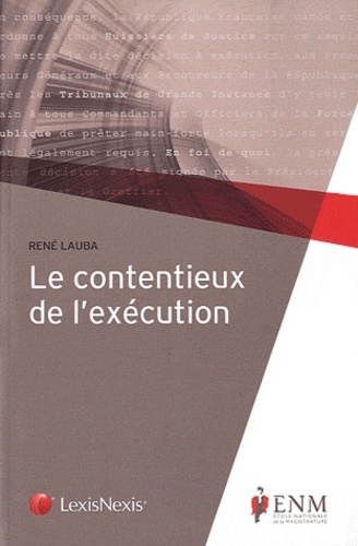 Le Contentieux De L Execution De Rene Lauba Livre Decitre