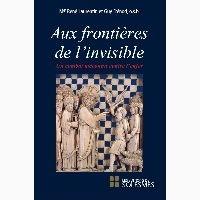 René Laurentin et Guy Frénod - Aux frontières de l'invisible - Un combat méconnu contre l'enfer.