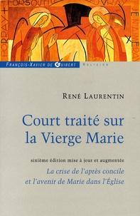 René Laurentin - Court traité sur la Vierge Marie.