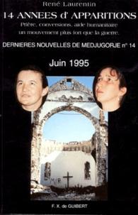 René Laurentin - Dernières nouvelles de Medjugorje - Tome 14, Quatorze années d'apparitions.