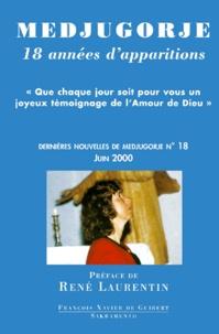 Alixetmika.fr Dernières nouvelles de Medjugorje - Tome 18, Dix-huit années d'apparitions Image