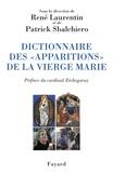 """René Laurentin et Patrick Sbalchiero - Dictionnaire des """"apparitions"""" de la Vierge Marie."""