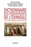 René Laurentin et François-Michel Debroise - Dictionnaire des personnages de l'Evangile selon Maria Valtorta.