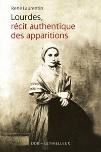 René Laurentin - Lourdes récit authentique des apparitions.