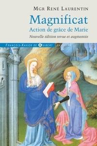 René Laurentin - Magnificat - Action de grâce de Marie.