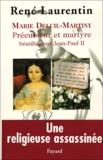 René Laurentin - Marie Deluil-Martiny - Précurseur et martyre béatifiée par Jean-Paul II.