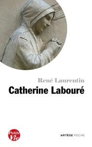 René Laurentin - Petite vie de Catherine Labouré.