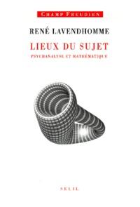 Blackclover.fr Lieux du sujet. Psychanalyse et mathématique Image