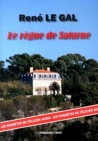 René Le Gal - Le règne de Saturne.