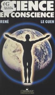 René Le Guen et Jean-Pierre Kahane - Science en conscience.