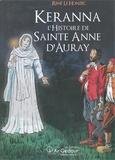 René Le Honzec - Keranna, l'histoire de sainte Anne d'Auray - BD avec contenu en réalité augmentée.
