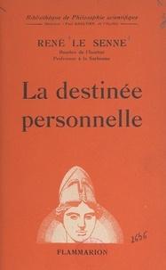 René Le Senne et Paul Gaultier - La destinée personnelle.