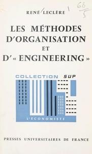 René Leclère et Pierre Tabatoni - Les méthodes d'organisation et d'engineering.