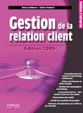 René Lefebure et Gilles Venturi - Gestion de la relation client.