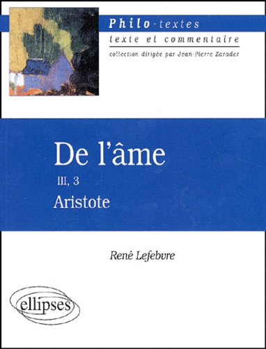 René Lefebvre - De l'âme III, 3 Aristote.