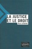 René Lefebvre - La justice et le droit.