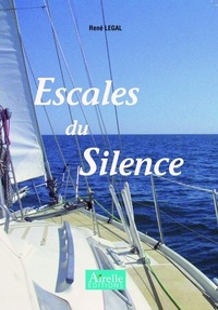 René Legal - Escales du silence.