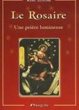 René Lejeune - Le rosaire - Une prière lumineuse.