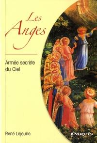 René Lejeune - Les Anges - Armée secrète du Ciel.