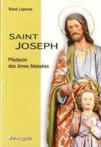 René Lejeune - Saint Joseph - Médecin des ames bléssées.