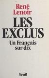 René Lenoir - Les exclus - Un français sur dix.