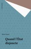 René Lenoir - Quand l'Etat disjoncte.