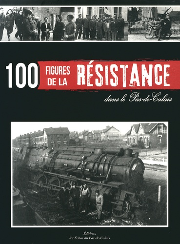 René Lesage - 100 figures de la Résistance dans le Pas-de-Calais.
