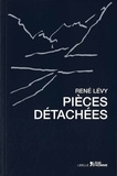 René Lévy - Pièces détachées - Dix ans de l'institut d'études levinassiennes à Paris.