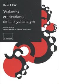 René Lew - Variantes et invariants de la psychanalyse.