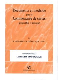 René Lhénaff et Jean-René Vanney - Documents et méthodes pour le commentaire de cartes. - Fascicule 2, les reliefs structuraux.