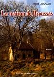 René Limouzin - La maison de Broussas.