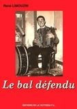 René Limouzin - Le bal défendu.