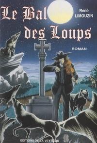 René Limouzin - Le bal des loups.