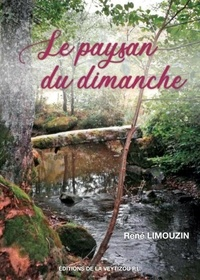 René Limouzin - Le paysan du dimanche.
