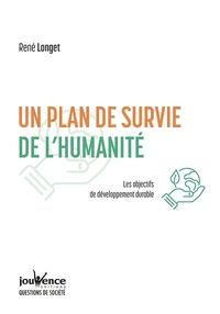 René Longet - Un plan de survie de l'humanité.