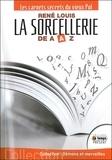 René Louis - La sorcellerie de A à Z - Les carnets secrets du vieux Pol.