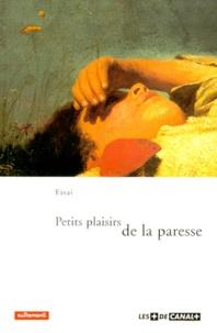 René Louis et  Collectif - Petits plaisirs de la paresse.