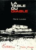 René Louise - La Table du Diable.