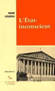 René Lourau - L'Etat-inconscient.