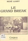 René Lucot - Le Grand break.