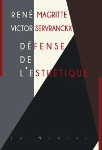 René Magritte et Victor Servranckx - Défense de l'esthétique.