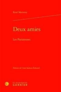 René Maizeroy - Deux amies - Les Parisiennes.