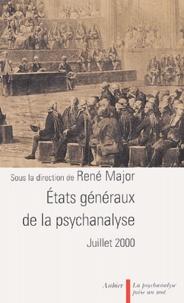 René Major - Etats généraux de la psychanalyse - Juillet 2000.