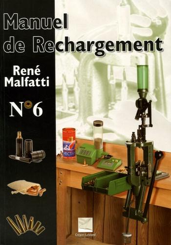 René Malfatti - Manuel de rechargement N°6.