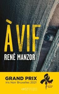 René Manzor - A vif.