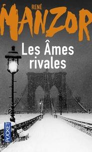 René Manzor - Les âmes rivales.