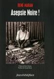 René Maran - Asepsie Noire !.